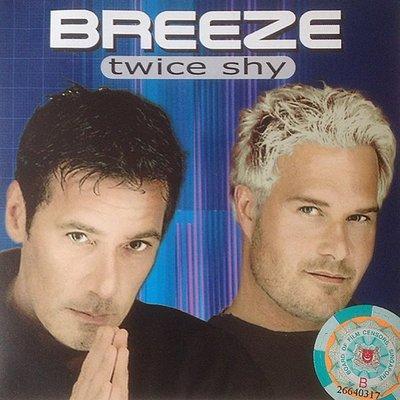 丹麥抒情重唱 Breeze Twice Shy  CD+VCD  99.999 新  附側標