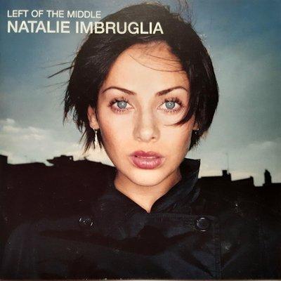 Natalie Imbruglia 娜塔莉: Left of the Middle, Torn【美國原版、片優如新】