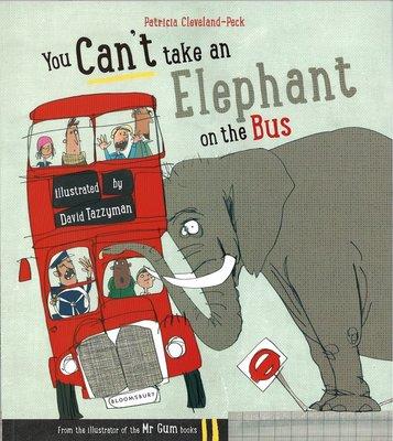 *小貝比的家*YOU CANT TAKE AN ELEPHANT ON THE BUS/平裝/3~6歲/PART1.x