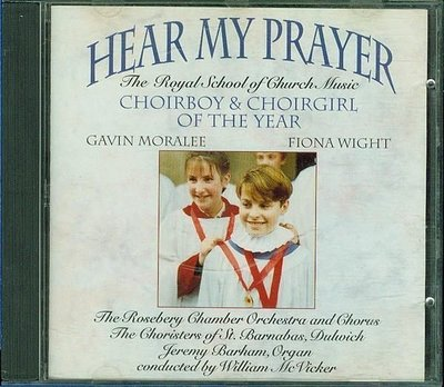 Hear My Prayer - ChoirBoy And ChoirGirl Of The Year
