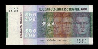 『紫雲軒』(各國紙幣)全新UNC 巴西 1972年 500克魯塞羅  A版 Scg1938