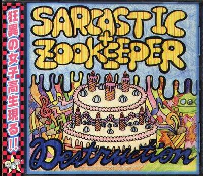 K - SARCASTIC+ZOOKEEPER - Destruction - 日版 - NEW