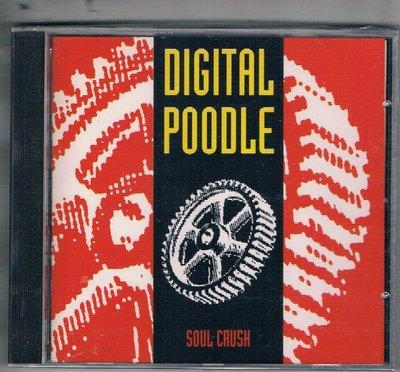 [鑫隆音樂]西洋CD-DIGITAL POODLE/SOUL CRUSH {DOVECD88}/全新/免競標