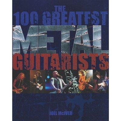 [反拍樂器]The 100 Greatest Metal Guitarists 進口吉他教材 !缺貨中!