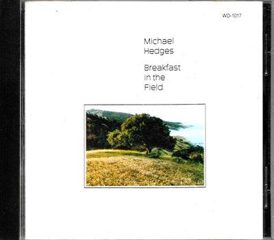 邁可賀吉斯Michael Hedges / Breakfast In the Field(U.S.A版)