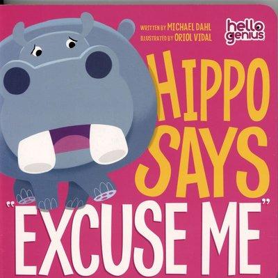*小貝比的家*HELLO GENIUS HIPPO SAYS EXCUSE ME/硬頁書/2-3歲幼幼班/品格教育