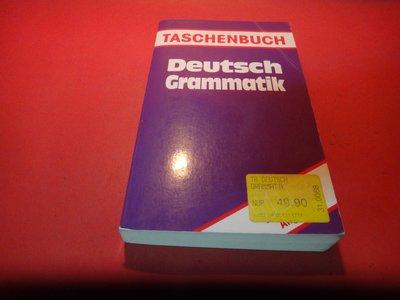 【愛悅二手書坊 22-16】Deutsch Grammatik      December