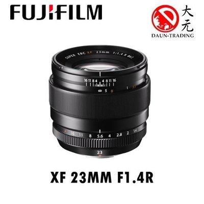 *大元 高雄*【平輸優惠中】富士 FUJI XF 23mm f/1.4 平輸 23mm 定焦鏡