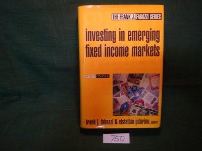 【愛悅二手書坊 08-60】Investing in Emerging Fixed Income Markets