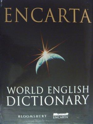 【月界二手書】Encarta世界英文辭典(英英)_Soukhanov_原價1600  ║字典║ABS