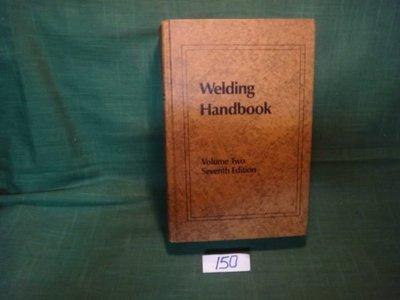 【愛悅二手書坊 14-51】Welding Handbook