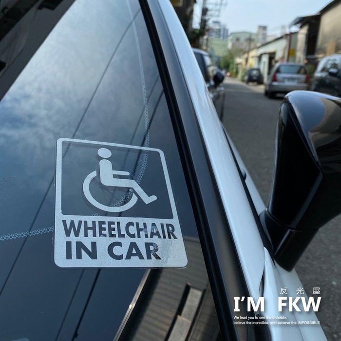 反光屋FKW 輪椅 IN CAR 車內有輪椅 身障 殘障人士 防水車貼 反光貼紙 汽車貼紙 媽媽 BABY IN CAR