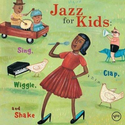 《絕版專賣》爵士童話 / Jazz For Kids : Sing, Clap, Wiggle And Shake