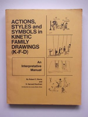Action, Styles and Symbols in Kinetic Family Drawings/R. C. Burns‧S. H. Kaufman