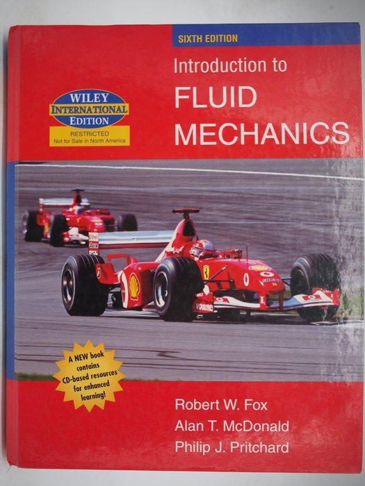 Introduction to Fluid Mechanics-6/e(附光碟)_Fox_流體力學 〖大學理工醫〗AEP