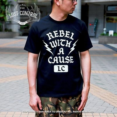Back to Original 【LOST CONTROL】Rebel with a Cause品牌理念Logo 短T