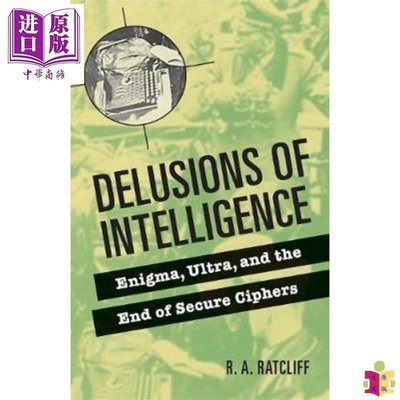 [文閲原版]Delusions of Intelligence: Enigma, Ultra, and the End