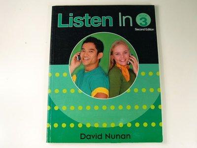 【懶得出門二手書】《Listen in 3(附光碟)》│Heinle & Heinle│David Nunan│八成新