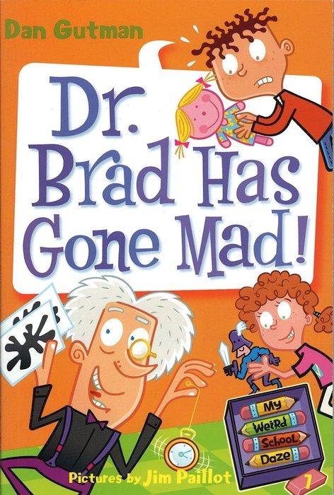 *小貝比的家*MY WEIRD SCHOOL DAZE #7: DR. BRAD HAS GONE MAD!/平裝