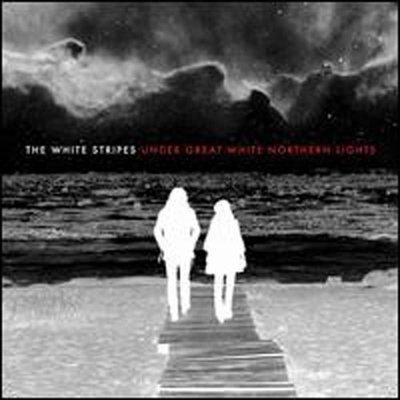 [狗肉貓]_The White Stripes_Under Great White Northern Lights