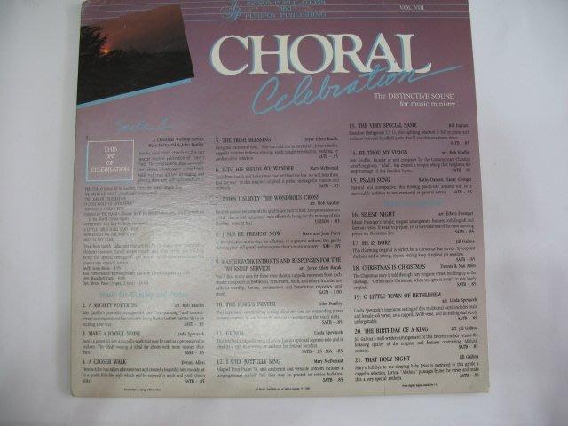 CHORAL CELEBRATION - 1985年 黑膠唱片 美國進口版 - 201元起標     黑膠109