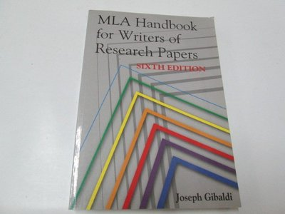 MLA Handbook for Writers of Research Papers /Joseph Gibal 六版