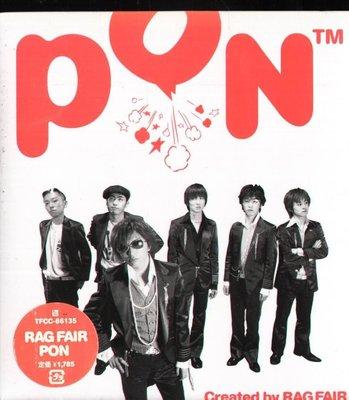 K - RAG FAIR - PON - 日版 - NEW