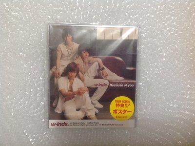 ~拉奇音樂~ W-inds /  Because of you  日本版  二手保存良好片況新 透明包裝膜還在。團。