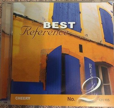 *愛樂熊貓*首版(片況佳)CHEERY巨禮Best Reference No. 2精選參考錄音2