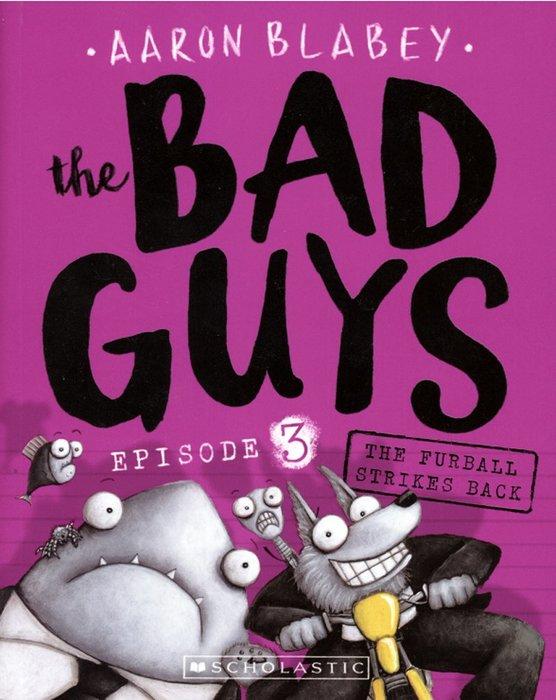 *小貝比的家*THE BAD GUYS #3 THE FURBALL STRIKES BACK/平裝書/7~12歲