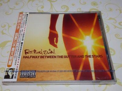 [懷舊影音小舖] 流線胖小子 FAT Boy SLIM HALF WAY BETWEEN THE GUTTER AND STARS CD 未拆封
