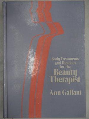 Beauty Therapist 尖端專業美體百科全書-二版(絕版)_Ann Gallant_原價1200〖美容〗AFS
