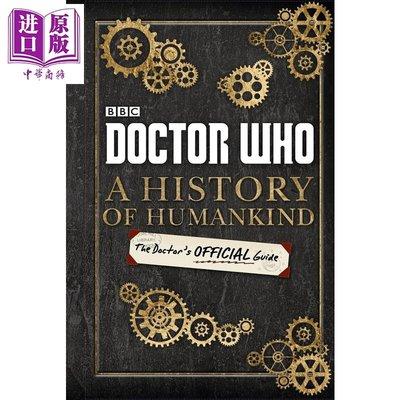 預售 Doctor Who A History of Humankind The Doctor s Official G