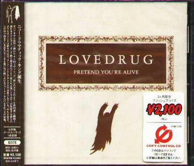 K - LOVEDRUG - PRETEND YOU'RE ALIVE - 日版 +1BONUS - NEW
