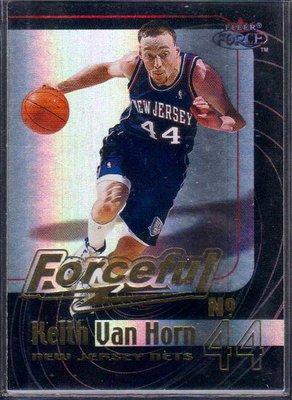 99-00 FLEER FOCUS FORCEFUL FORCEFIELD #14F KEITH VAN HORN