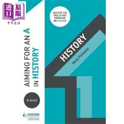 Aiming for an A in A-level History 英文原版 瞄準A級歷史 Nicholas Fell