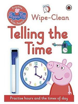 【快樂童年精品】Practise With Peppa:Telling The Time 和佩佩一起學看時間~