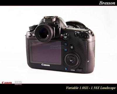 【特價促銷 】Bresson 可調式觀景窗放大器 (倍率1.08X~1.58X) For Nikon/Canon/Pentax/SONY/OLYMPU