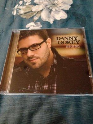 DANNY GOKEY 丹尼古奇  MY BEST DAYS 燦爛人生 cd 99.99新  附側標