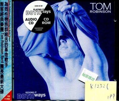 *真音樂* TOM ROBINSON / HAVING IT BOTH WAYS 全新 K12326(下標賣)