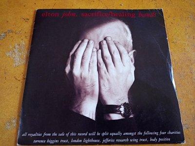 7吋單曲黑膠《 Elton John - Sacrifice / Healing Hands 》英版、45轉
