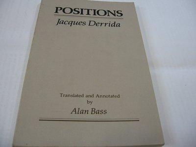 Positions/ Jacques Derrida德希達 英譯本 一般平裝 無畫線註記 書側有黃斑