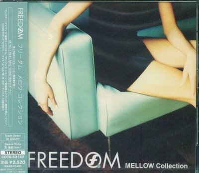 (甲上唱片) DJ OSSHY - FREEDOM MELLOW Collection - 日盤