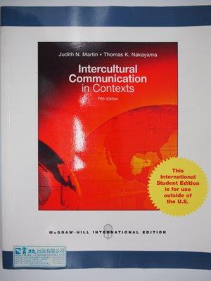 【月界】Intercultural Communication in Contexts_5/E 〖大學藝術傳播〗AGC