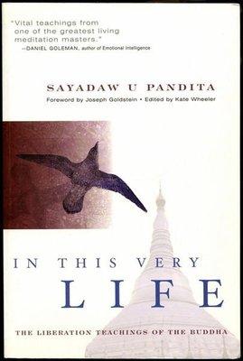 【語宸書店I221/西文書】《In This Very Life : The Liberation Teachings of the Buddha》Sayadaw U. Pandita