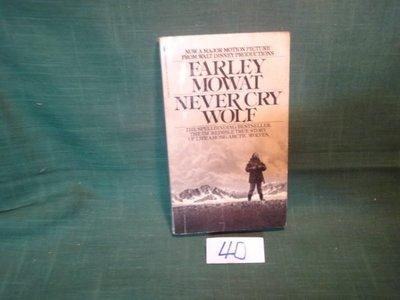 【愛悅二手書坊 19-58】FARLEY MOWAT NEVER CRY WOLF