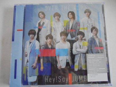 Hey! Say! JUMP --OVER THE TOP(台壓初回限定版1) **全新**CD+DVD