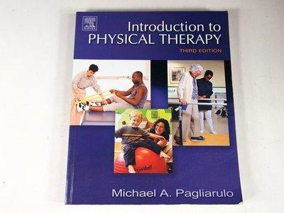 【考試院二手書】《Introduction to physical therapy》│Micheal A. Pagliarulo│ 八成新(21D36)
