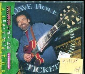 *真音樂* DAVE HOLE / TICKET TO CHICAGO 全新 K31639