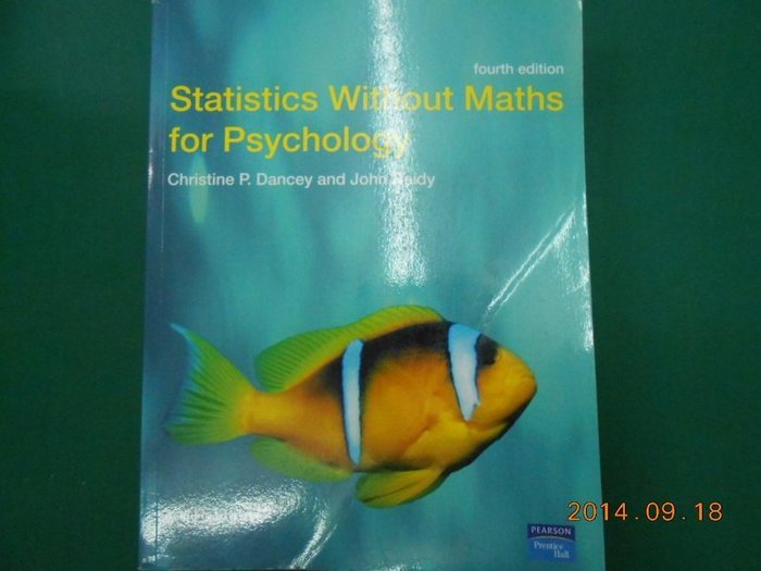 《Statistics Without Maths for Psychology》八成新 fourth edition